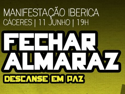 FECHAR ALMARAZ – 11 Junho, Cáceres