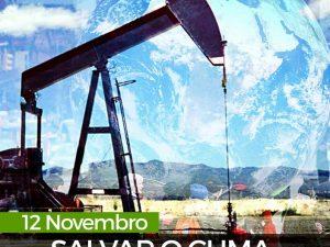 """Mobilização  """"Salvar o Clima, Parar o Petróleo"""" – 12 nov – vários pontos do país"""