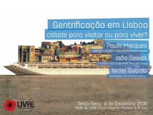 Debate: Gentrificação em Lisboa, cidade para visitar ou viver? – 6 dez – sede do LIVRE