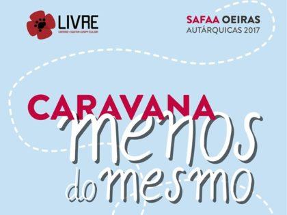 Caravana Menos do Mesmo – 23 e 24 setembro – freguesias de Oeiras