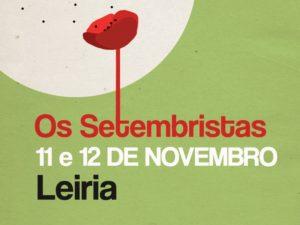 Os Setembristas – 11 e 12 de novembro – Leiria