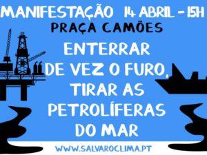 Manifestação Enterrar de vez o Furo – Lisboa – 14 de abril