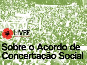 Acordo de Concertação Social: A legislação laboral foi além da Troika e ainda não voltou atrás!