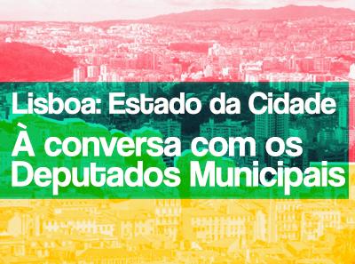 19 de Outubro: Estado da Cidade – À Conversa com os Deputados Municipais