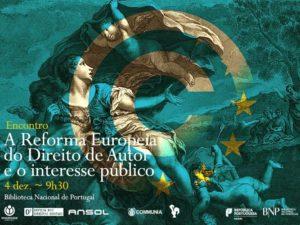 4 dezembro: A Reforma Europeia do Direito de Autor e o interesse público