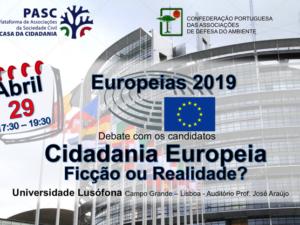 29 abril: Debate Cidadania Europeia – Ficção ou Realidade?, Lisboa