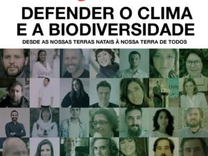 Defender o Clima e a Biodiversidade no nosso Planeta natal