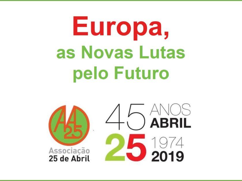 6 maio: Conferência Europa, As Novas Lutas pelo Futuro, Lisboa