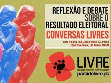 30 maio: Conversas LIVREs – Resultado Eleitoral e Encontro de Membros e Apoiantes, Porto