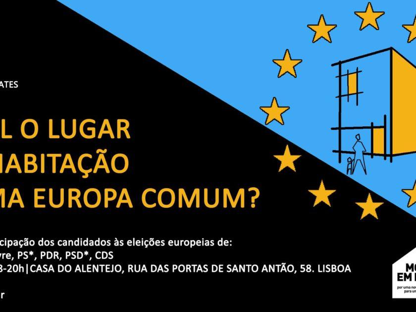 9 maio: Qual o lugar da Habitação numa Europa Comum?, Lisboa
