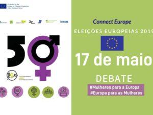 17 maio: Debate Direitos das Mulheres e Eleições Europeias 2019, Lisboa