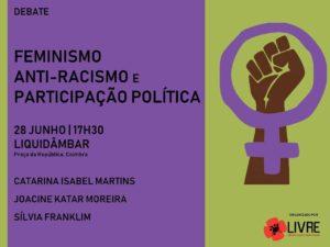 28 junho: Debate Feminismo, Anti-Racismo e Participação Política, Coimbra