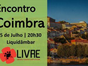 5 julho: Encontro de Membros e Apoiantes, Coimbra