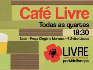 Às quartas-feiras: Café LIVRE, Lisboa