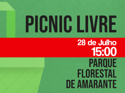 28 julho: Picnic LIVRE, Amarante