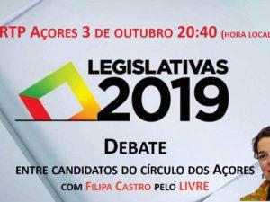 3 outubro – Debate na RTP Açores com Filipa Castro