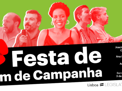 3 outubro – Lisboa: Festa de fim de Campanha!