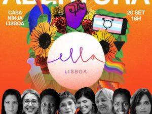 20 setembro – Lisboa: Abertura Ella – Encontro de Feminismos