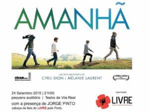 """24 setembro – Vila Real: Cinema """"Amanhã"""" e Conversas LIVRE"""