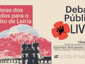 25 setembro – Leiria: Debate com os partidos