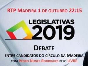 1 outubro – Debate na RTP Madeira com Pedro Nunes Rodrigues