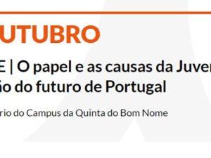 2 outubro – Debate O papel e as causas da Juventude na definição do futuro de Portugal