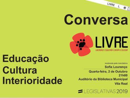 2 outubro – Vila Real: Conversa Educação Cultura Interioridade