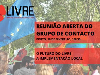 16 fevereiro: Reunião Aberta do Grupo de Contacto no Porto