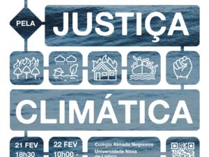 22 fevereiro: Carlos Teixeira no 5º Encontro Nacional pela Justiça Climática
