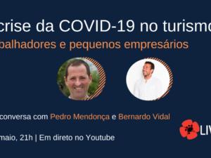 1 de maio – A crise da Covid-19 no Turismo: trabalhadores e pequenos empresários