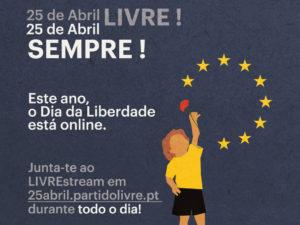 25 de Abril LIVRE! 25 de Abril Sempre!
