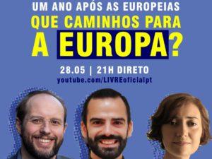 28 maio – Um Ano Após as Europeias: Que Caminhos para a Europa?