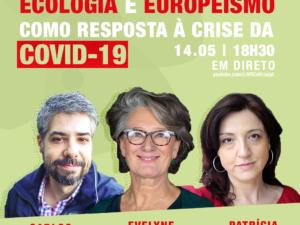 14 maio – Ecologia e Europeísmo como Resposta à Crise da Covid-19