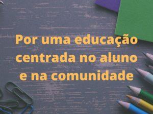 Por uma educação centrada no aluno e na comunidade