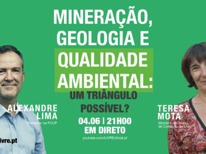 4 junho – Mineração, Geologia e Qualidade Ambiental: Um Triângulo Possível?