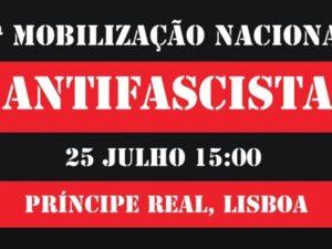 25 julho – 2ª Mobilização Nacional Antifascista