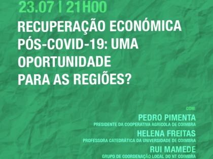 23 julho – Recuperação Económica Pós-Covid-19: Uma Oportunidade para as Regiões?