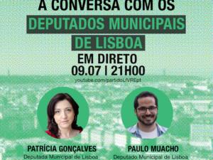 9 julho – À Conversa Com os Deputados Municipais de Lisboa