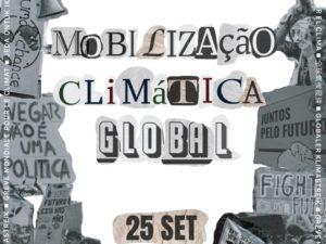 25 setembro – Mobilização Climática Global