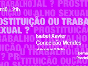 """1 outubro – Sessão de Esclarecimento """"Prostituição ou Trabalho Sexual?"""""""