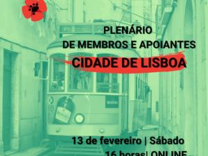13 fevereiro – Plenário de Membros e Apoiantes de Lisboa