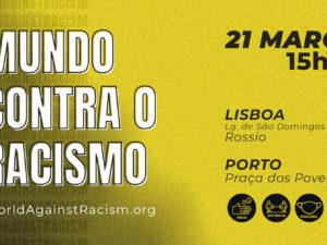 """21 março – Manifestações """"Mundo Contra o Racismo"""""""