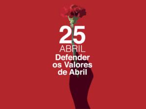 25 abril – 47º Aniversário da Revolução de Abril