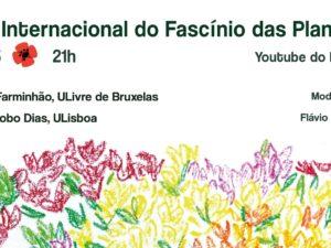 18 maio – Conversa LIVRE: Dia Internacional do Fascínio das Plantas