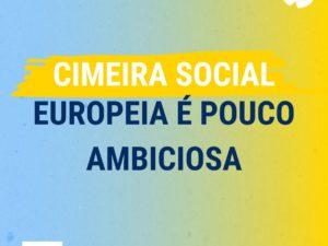 Cimeira Social Europeia é pouco ambiciosa