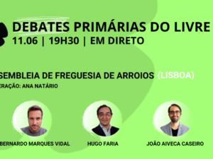 11 junho – Debate Primárias do LIVRE: Assembleia de Freguesia de Arroios