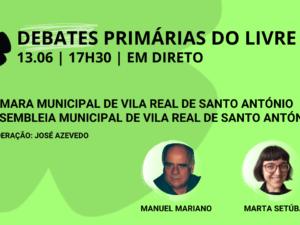 13 junho – Debate Primárias do LIVRE: Câmara Municipal e Assembleia Municipal de Vila Real de Santo António