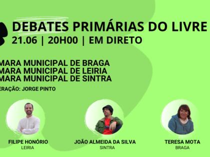 21 junho – Debate Primárias do LIVRE: Câmaras Municipais de Braga, Leiria e Sintra