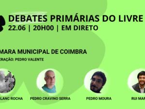 22 junho – Debate Primárias do LIVRE: Câmara Municipal de Coimbra