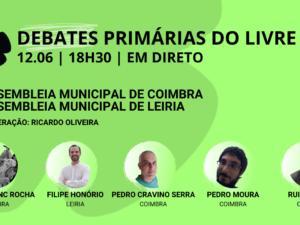 12 junho – Debate Primárias do LIVRE: Assembleias Municipais de Coimbra e Leiria